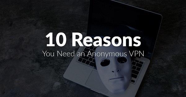 需要匿名VPN上网的10个理由